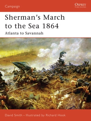 Sherman's March to the Sea 1864 Atlanta to Savannah