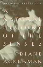 A Natural History of the Senses Cover Image