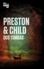 Dos tumbas (Inspector Pendergast 12) Cover Image