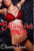 The Billionaire's Binds 3ab14664-df73-4267-a901-3710ae877ef8