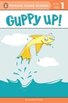 Guppy Up! Cover Image