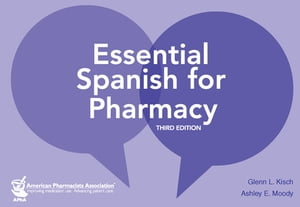 Essential Spanish for Pharmacy