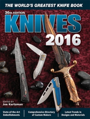 Knives 2016 The World's Greatest Knife Book