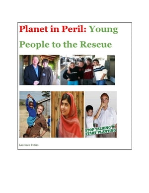 Planet in Peril: Young People to the Rescue