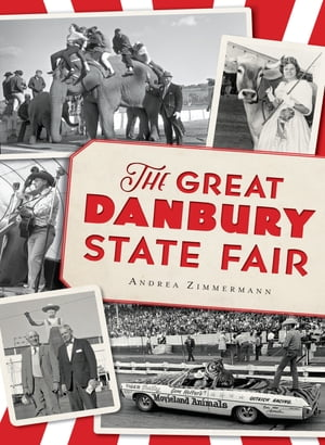 Great Danbury State Fair,  The