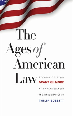 The Ages of American Law Second Edition