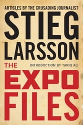 Stieg Larsson - The Expo Files