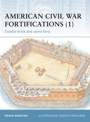 American Civil War Fortifications (1) Coastal brick and stone forts