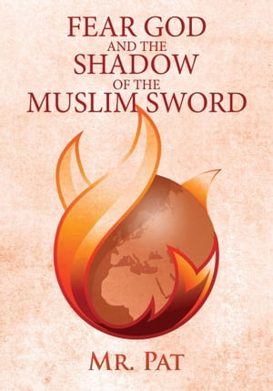 Fear God and the Shadow of the Muslim Sword