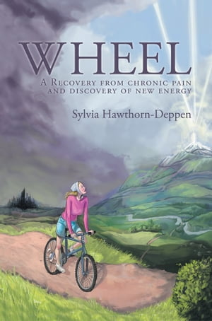 WHEEL A Recovery from chronic pain and discovery of new energy