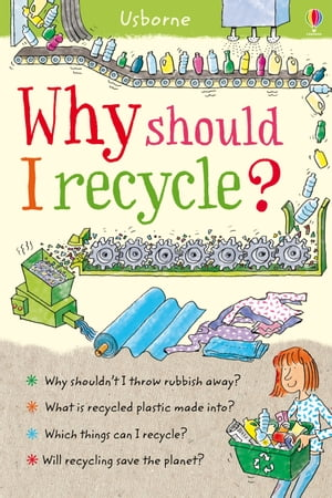 Why should I recycle?: Why Should I?
