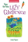 online magazine -  Tips for the Lazy Gardener
