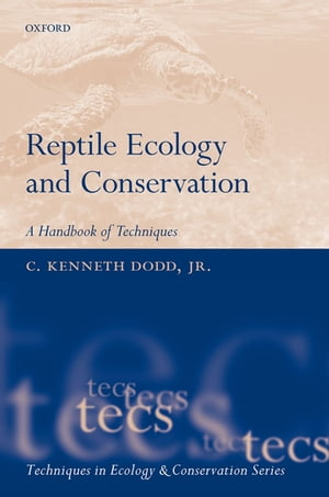 Reptile Ecology and Conservation A Handbook of Techniques