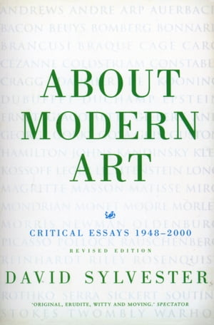 About Modern Art Critical Essays 1948-96