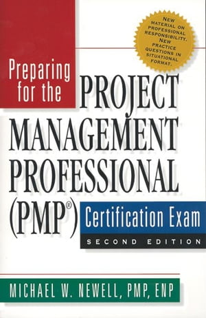 Preparing for the Project Management Professional (Pmp(c)) Certification Exam