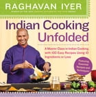 Indian Cooking Unfolded Cover Image