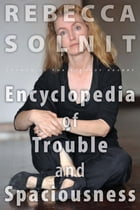 The Encyclopedia of Trouble and Spaciousness Cover Image