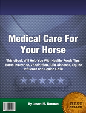 Medical Care For Your Horse