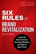 Six Rules of Brand Revitalization, Second Edition