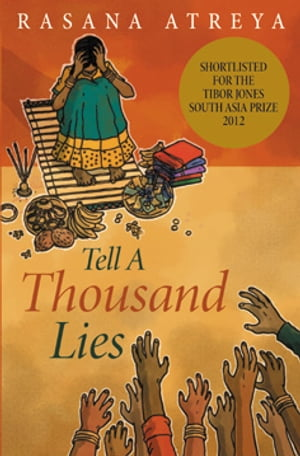 Tell A Thousand Lies A Novel Set In India
