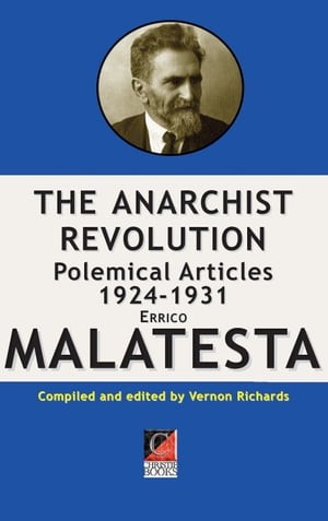 THE ANARCHIST REVOLUTION