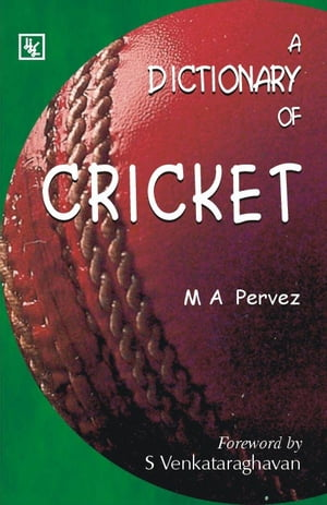 A Dictionary of Cricket
