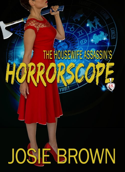 The Housewife Assassin's Horrorscope
