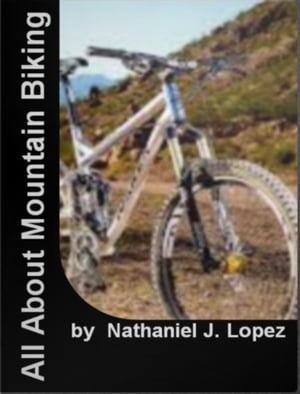 All About Mountain Biking