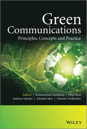 Green Communications Principles,  Concepts and Practice