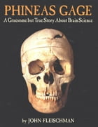 Phineas Gage Cover Image