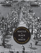 Seattle in Black and White Cover Image