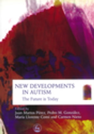 New Developments in Autism The Future is Today