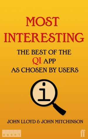 Most Interesting The Best of the QI App as Chosen by Users