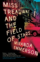 Miss Treadway and the Field of Stars Cover Image