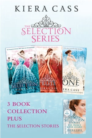 The Selection series 1-3 (The Selection; The Elite; The One) plus The Guard and The Prince (The Sele