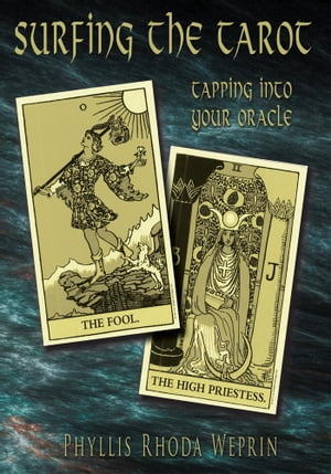 Surfing The Tarot Tapping into your Oracle