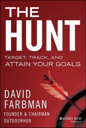 The Hunt Target,  Track,  and Attain Your Goals