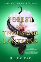 Forest of a Thousand Lanterns Cover Image
