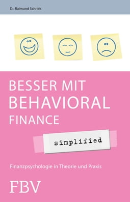 Besser mit Behavioral Finance - simplified