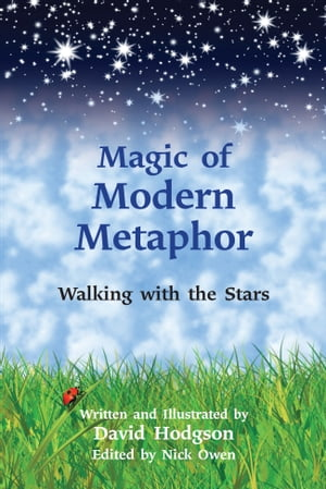 Magic of Modern Metaphor Walking with the Stars