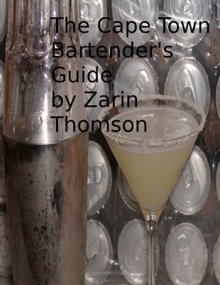The Cape Town Bartender's Guide