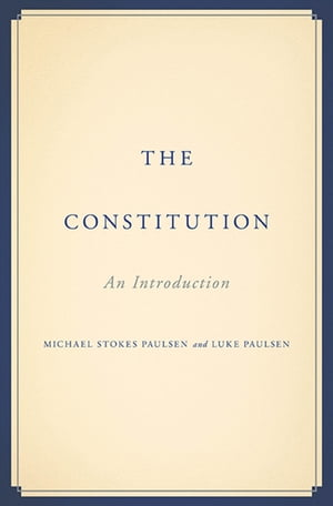 The Constitution An Introduction