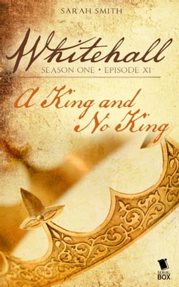 A King and No King (Whitehall Season 1 Episode 11)