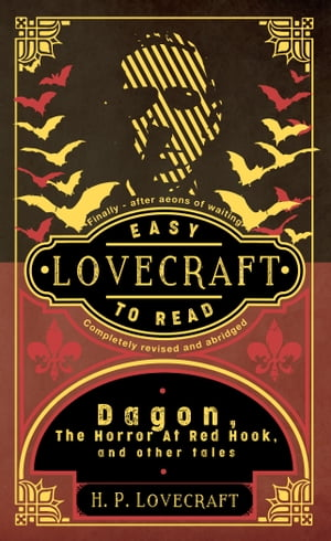 Lovecraft: Easy To Read