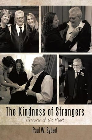The Kindness of Strangers Treasures of the Heart