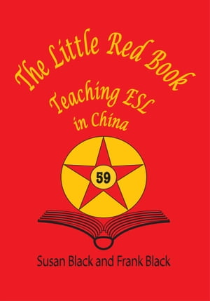 The Little Red Book Teaching ESL in China