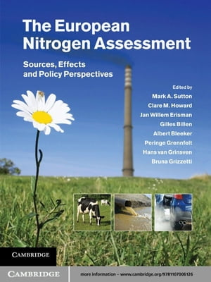 The European Nitrogen Assessment Sources, Effects and Policy Perspectives