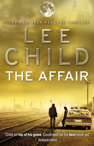 The Affair (Jack Reacher 16)