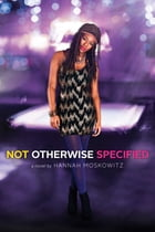 Not Otherwise Specified Cover Image