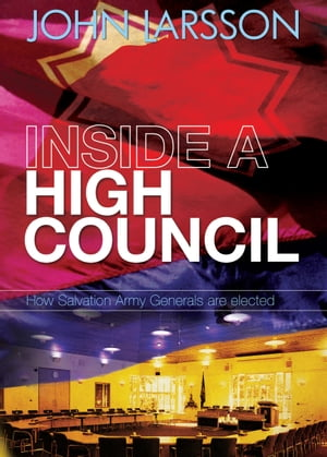 Inside a High Council How Salvation Army Generals are Elected